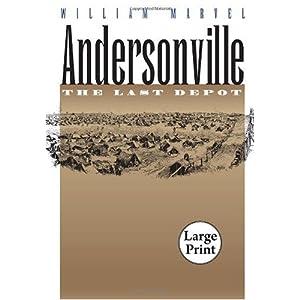 【クリックでお店のこの商品のページへ】Andersonville: The Last Depot (Civil War America) [Large Print]</span [ペーパーバック]