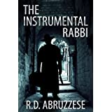 The Instrumental Rabbi (A Professor McCauley Mystery Book 1) ~ R.D. Abruzzese