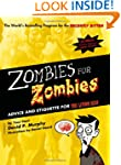 Zombies for Zombies: Advice and Etiqu...