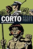 Corto Maltese 9/Tetes ET Champignons (French Edition) (2203001992) by Pratt, Hugo