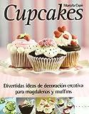 Cupcakes: Divertidas ideas de decoración creativa para magdalenas y muffins (SALSA)