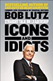 img - for Icons and Idiots: Straight Talk on Leadership book / textbook / text book
