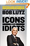 Icons and Idiots: Straight Talk on Le...