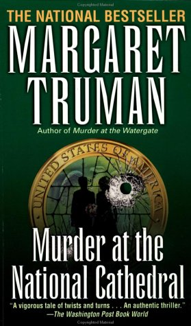 Murder at the National Cathedral (Capital Crime Mysteries), Margaret Truman