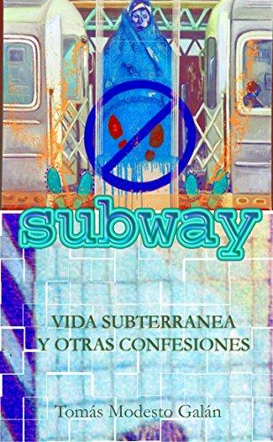 subway-vida-subterranea-y-otras-confesiones