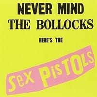 Never Mind the Bollocks (2012 Remaster)