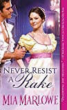 Never Resist a Rake (Somerfield Park) by Mia Marlow