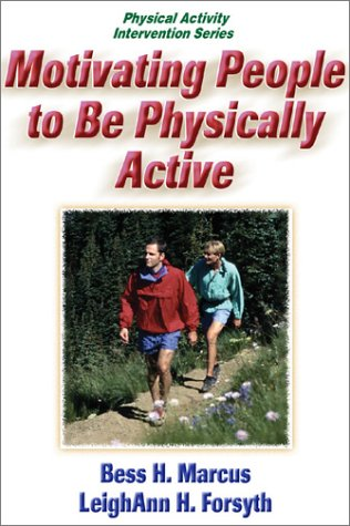 Motivating People to be Physically Active