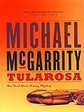 Tularosa: A Kevin Kerney Novel (Kevin Kerney Novels) (Kevin Kerney Novels Series Book 1)