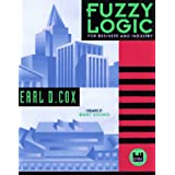 Fuzzy Logic for Business and Industry with Disk (Dos Windows) ~ Earl Cox