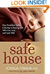 Safe House: How Emotional Safety Is t...