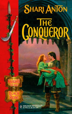 Conqueror (Knights Of The Black Rose) (Knights of the Black Rose), SHARI ANTON