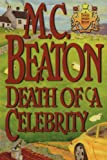 M. C. Beaton Death of a Celebrity (Hamish Macbeth Mysteries)