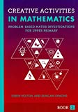 img - for Creative Activities in Mathematics Book 2: Problem-based maths investigations for upper primary book / textbook / text book