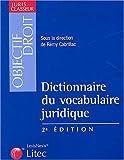 echange, troc Rémy Cabrillac, Collectif - Dictionnaire du vocabulaire juridique (ancienne édition)
