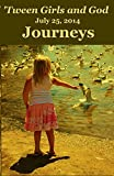 Tween Girls and God -- Journeys