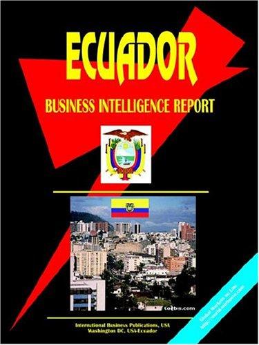 Ecuador Business Intelligence Report