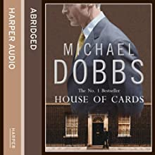 House of Cards (       ABRIDGED) by Michael Dobbs Narrated by Paul Eddington