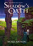 Shadow's Oath (The Sojourner Saga Book 1)