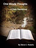 One Minute Thoughts: A Daily Devotional