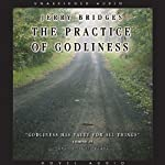 Practice of Godliness | Jerry Bridges