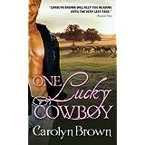 One Lucky Cowboy ~ Carolyn Brown
