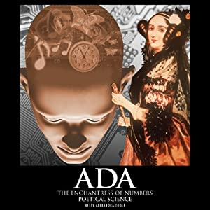 Ada, the Enchantress of Numbers Audiobook