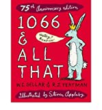 1066 & All That: 75th Anniversary Edition (Methuen Humour) (0413775275) by Sellar, W. C.