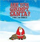 Are You Grumpy, Santa?