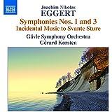Eggert: Symphonies Nos. 1 & 3 - Incidental Music to Svante Sture
