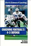Coaching Football's 4-3 Defense (Art & Science of Coaching) (1585181560) by Simons, Tim