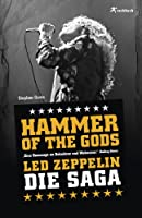 Hammer Of The Gods: Led Zeppelin - Die Saga (German Edition)