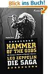 Hammer Of The Gods: Led Zeppelin - Di...