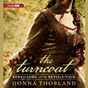 The Turncoat: Renegades of the Revolution | [Donna Thorland]