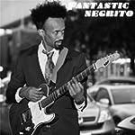 Fantastic Negrito - EP