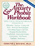 img - for The Anxiety & Phobia Workbook (New Harbinger Workbooks) book / textbook / text book