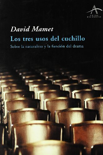 Los tres usos del cuchillo / the Three Uses of Knife (Artes Escenicas) (Spanish Edition)