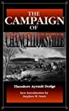 The Campaign of Chancellorsville (0306809141) by Theodore Ayrault Dodge