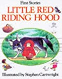 Little Red Riding Hood (First Story S)