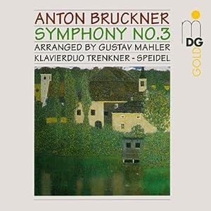 Bruckner: Symphony 3 (arr. Gustav Mahler for 2 pianos)