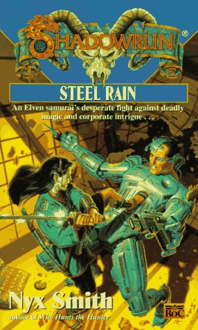 Shadowrun 24: Steel Rain, Smith, Nyx