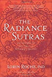 The Radiance Sutras: 112 Gateways to the Yoga of Wonder and Delight (English and Sanskrit Edition)