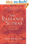 The Radiance Sutras: 112 Gateways to...