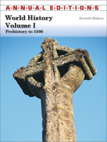 Annual Editions: World History, Volume 1 (Annual Editions: World History Vol. 1)