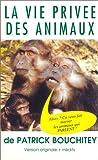 echange, troc La Vie privée des animaux - Vol.1 [VHS]