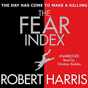 The Fear Index | [Robert Harris]