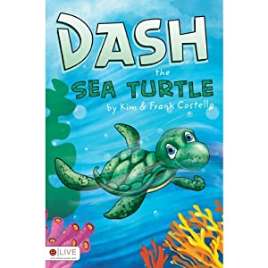 Dash the Sea Turtle | [Kim Costello, Frank Costello]
