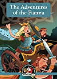 img - for The Adventures of the Fianna (Ireland's Best Known Stories In A Nutshell) (Volume 12) book / textbook / text book