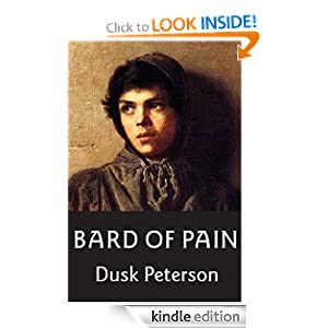 Bard of Pain (The Three Lands) Dusk Peterson
