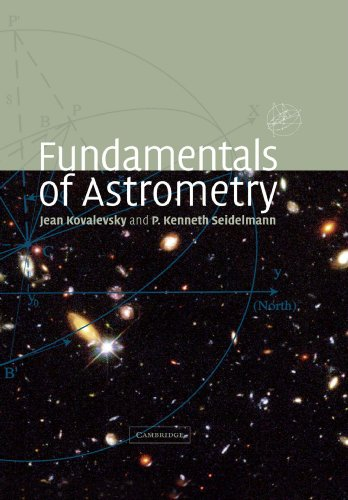 Fundamentals of Astrometry Paperback